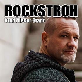 ROCKSTROH - KIND DIESER STADT